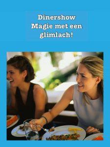 Magic dinershow